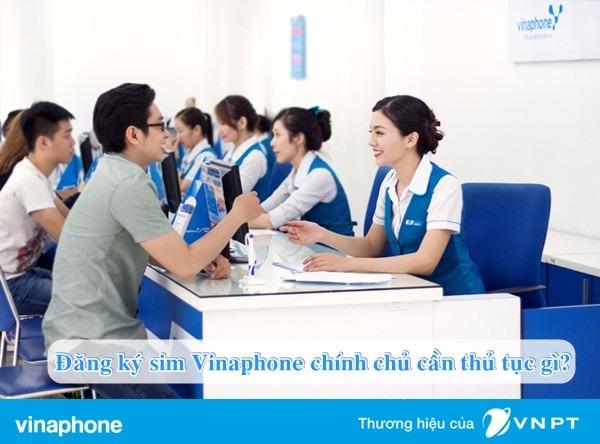 thu-tuc-dang-ky-sim-vinaphone-chinh-chu