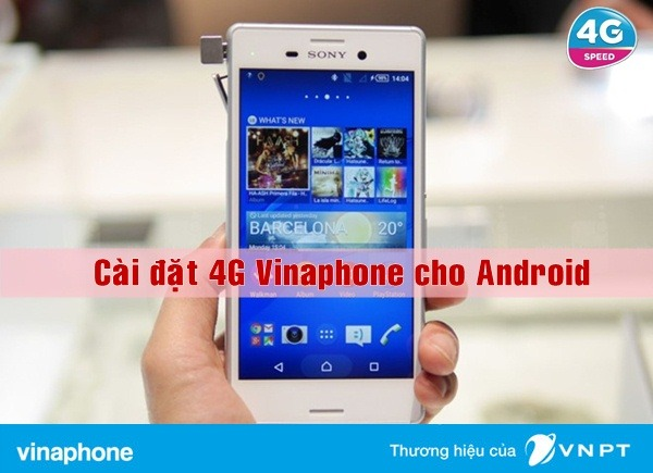 cai-dat-4g-vinaphone-cho-dien-thoai-android