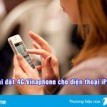 cai-dat-4g-vinaphone-cho-dien-thoai-iphone