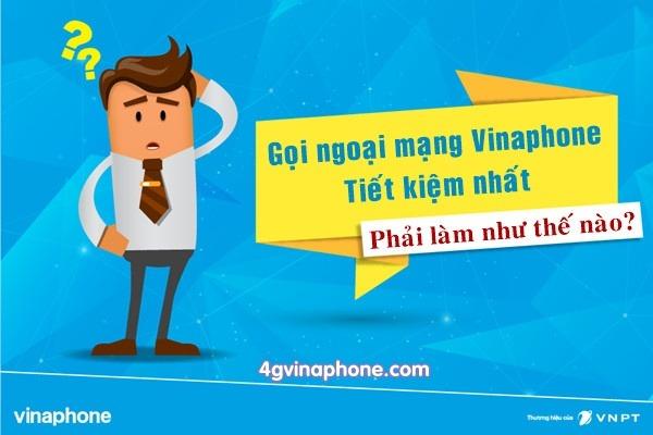 Đăng ký gọi ngoại mạng Vinaphone nhận ưu đãi hấp dẫn