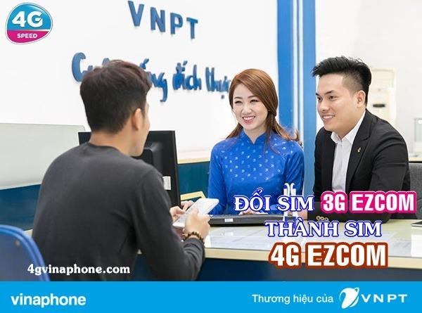 Đổi Sim 3G Ezcom sang sim 4G Ezcom nhanh chóng