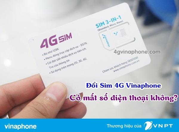 Đổi Sim 4G Vinaphone có mất số điện thoại hay không