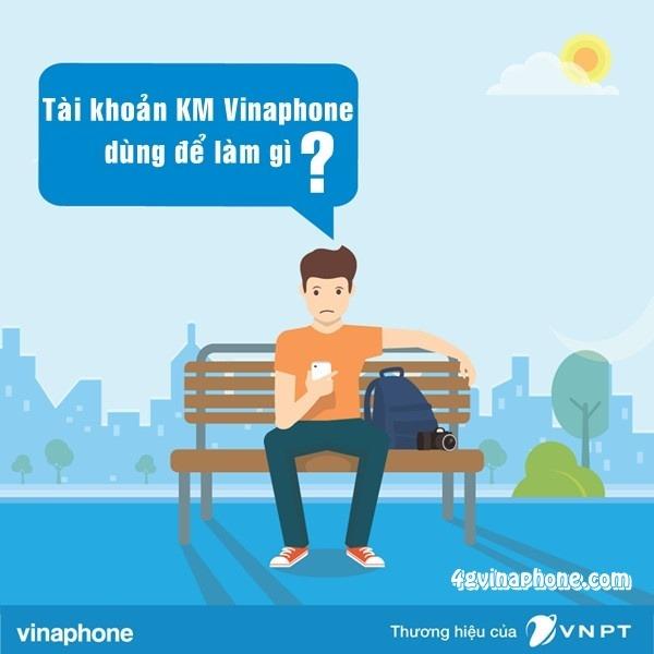 Tài khoản KM Vinaphone và cách sử dụng