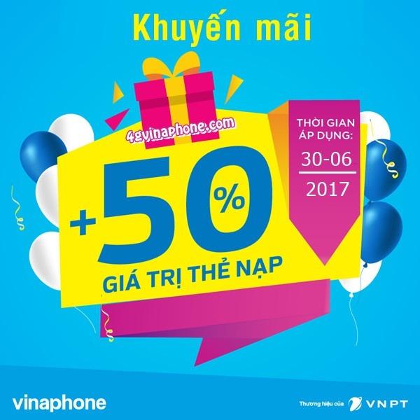Vinaphone khuyến mãi ngày 30/6/2017 cộng 50% giá trị thẻ nạp