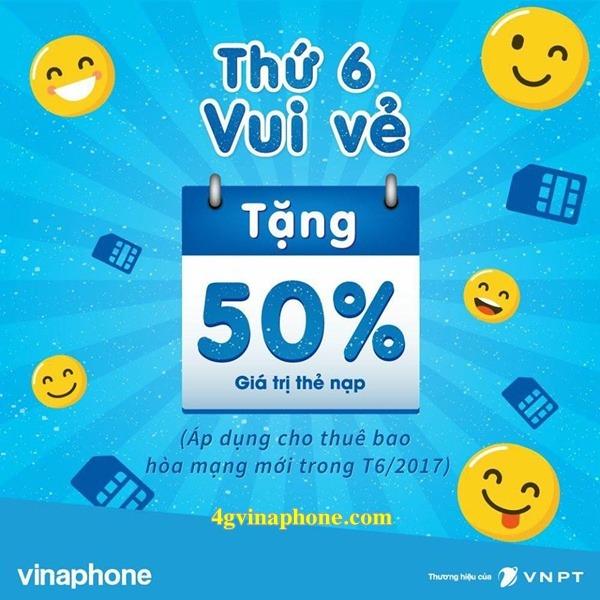 Vinaphone khuyến mãi Thứ 6 vui vẻ tặng 50% giá trị thẻ nạp