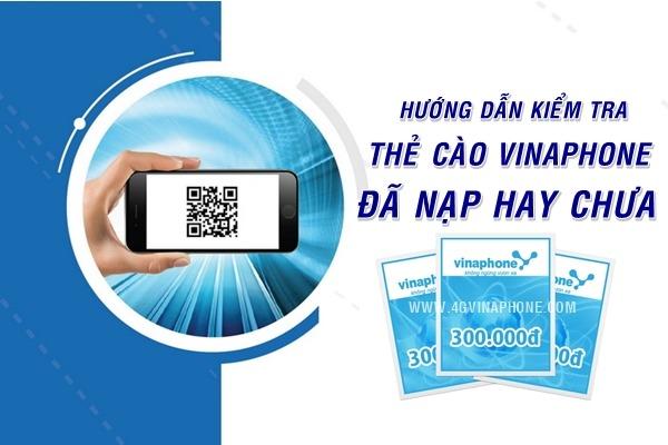 Cách kiểm tra thẻ cào Vinaphone đã nạp hay chưa?
