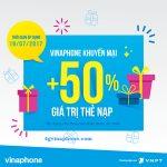 Vinaphone khuyến mãi ngày 19/7/2017 ưu đãi 50% thẻ nạp