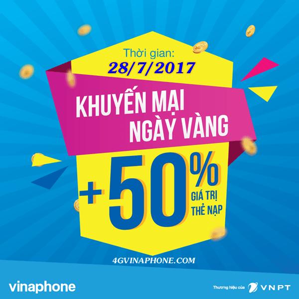 Vinaphone khuyến mãi ngày 28/7 ưu đãi 50% giá trị thẻ nạp