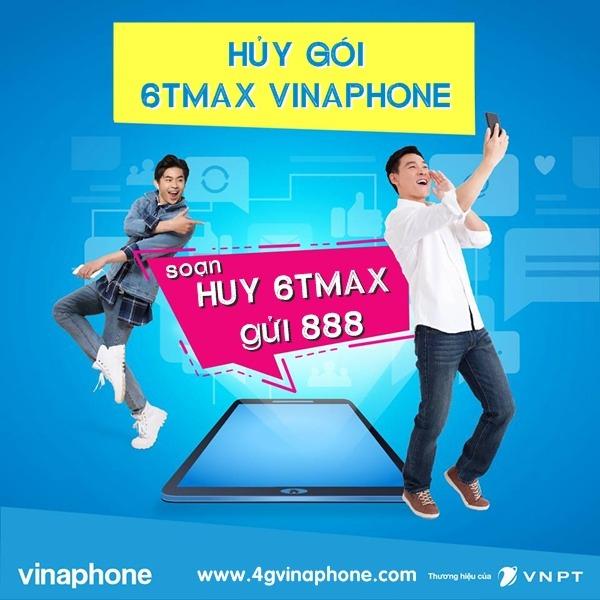 Cách hủy gói 6TMAX Vinaphone
