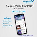 Đăng ký gói cước youtube Vinaphone theo tuần