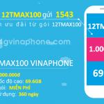 Đăng ký gói cước 12TMAX100 Vinaphone