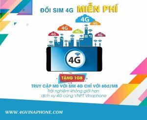 Cực Hot: Đổi Sim 4G Vinaphone nhận 1GB Data tốc độ cao