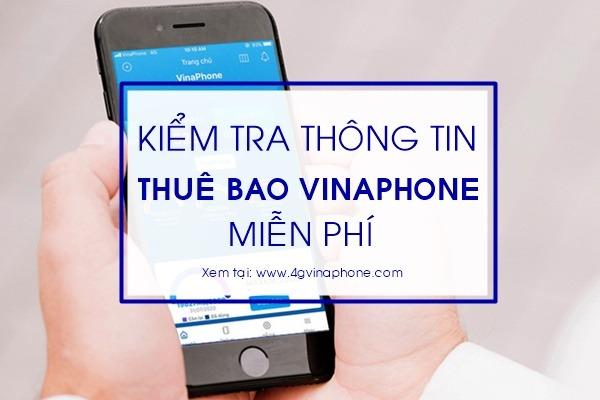 Kiểm tra thông tin thuê bao Vinaphone miễn phí