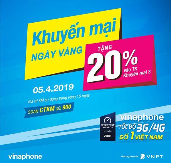 Vinaphone khuyến mãi ngày 5/4/2019 tặng 20% giá trị thẻ nạp