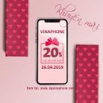 Vinaphone khuyến mãi ngày 26/4/2019 tặng 20% thẻ nạp toàn quốc