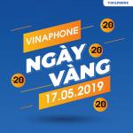 Vinaphone khuyến mãi ngày 17/5/2019 tặng 20% giá trị thẻ nạp