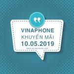 Vinaphone khuyến mãi ngày 10/5/2019 tặng 20% thẻ nạp toàn quốc