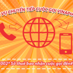 Dịch vụ chuyển tiếp cuộc gọi Vinaphone