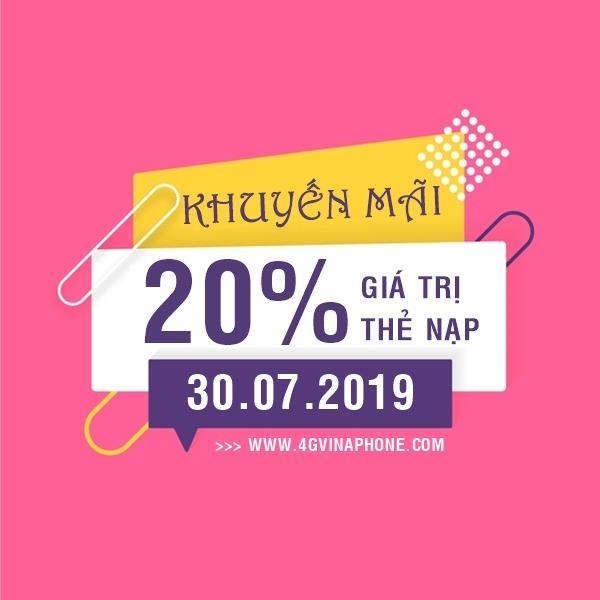 Vinaphone khuyến mãi ngày 30/7/2019 tặng 20% thẻ nạp