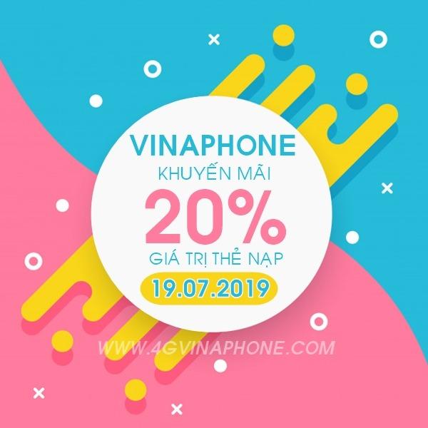 Vinaphone khuyến mãi ngày 19/7/2019 tặng 20% thẻ nạp