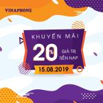Vinaphone khuyến mãi ngày 15/8/2019 tặng 20% thẻ nạp