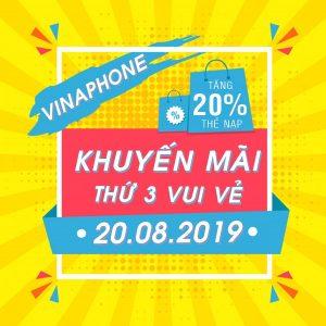 Vinaphone khuyến mãi 20/8/2019 tặng 20% thẻ nạp Thứ 3 Vui Vẻ