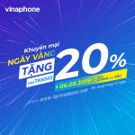 Vinaphone khuyến mãi ngày 6/9/2019 ưu đãi tặng 20% thẻ nạp toàn quốc
