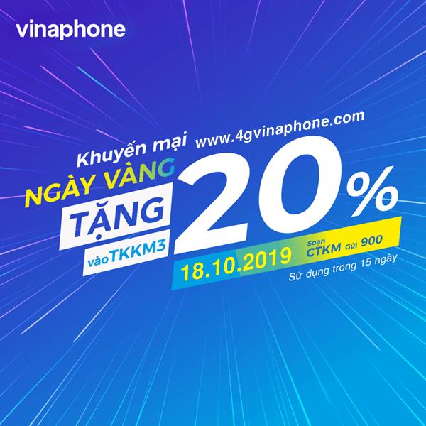 Vinaphone khuyến mãi ngày 18/10/2019 tặng 20% thẻ nạp