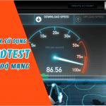 Cách tải và sử dụng SpeedTest