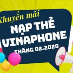 Lịch khuyến mãi nạp thẻ Vinaphone tháng 2/2020