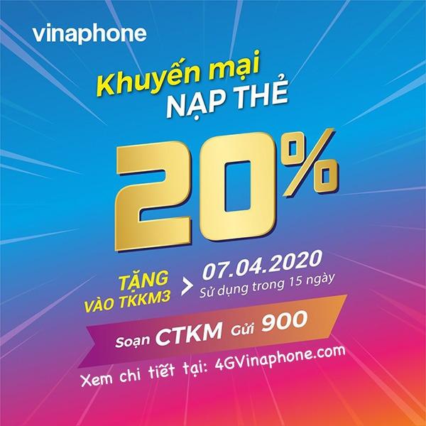 Ưu đãi 20% tiền nạp khi tham gia khuyến mãi Vinaphone ngày 7/4/2020