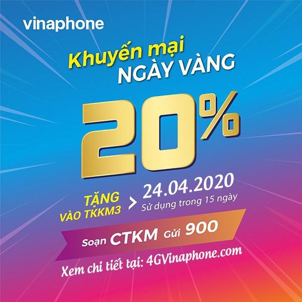 Vinaphone khuyến mãi ngày 24/4/2020 ưu đãi 20% tiền nạp ngày vàng toàn quốc
