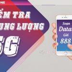 Hướng dẫn cách kiểm tra dung lượng 5G Vinaphone tốc độ cao còn lại