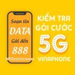 Hướng dẫn cách kiểm tra gói cước 5G Vinaphone đang sử dụng