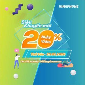 Vinaphone khuyến mãi ngày 29/5/2020 tặng 20% tiền nạp toàn quốc