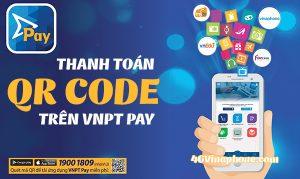 Hướng dẫn cách sử dụng thanh toán QR Code trên VNPT PAY