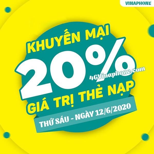 Khuyến mãi Vinaphone ngày 12/6/2020 ưu đãi 20% tiền nạp bất kỳ