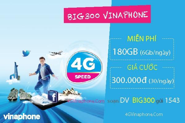 Đăng ký gói BIG300 Vinaphone nhận 180 GB Data giá ưu đãi 300.000đ - 4GVinaPhone.com