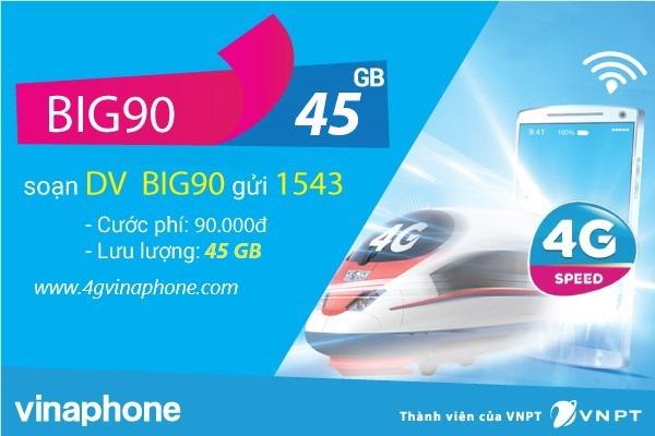 Đăng ký gói  BIG90 Vinaphone chỉ 90.000đ có ngay 45GB data 4G