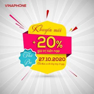 Khuyến mãi Vinaphone ngày 27/10/2020 tặng 20% tiền nạp cục bộ