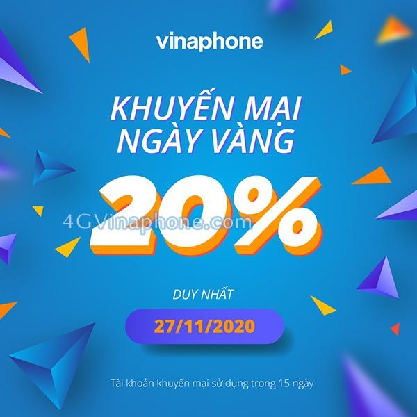 Khuyến mãi Vinaphone ngày 27/11/2020 ưu đãi ngày vàng toàn quốc