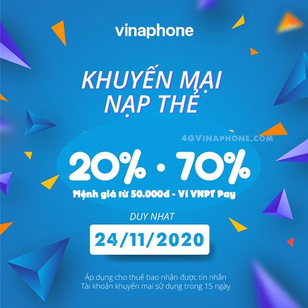 Vinaphone khuyến mãi ngày 24/11/2020 ưu đãi 20%, 70% giá trị tiền nạp bất kỳ