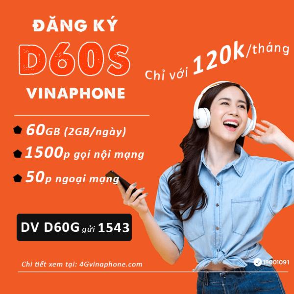 Đăng ký gói cước D60S Vinaphone miễn phí 60GB data, 1550 phút gọi Free