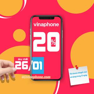 Khuyến mãi Vinaphone ngày 26/1/2021 ưu đãi 20% tiền nạp cục bộ