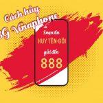 Cách hủy gói cước 3G Vinaphone miễn phí