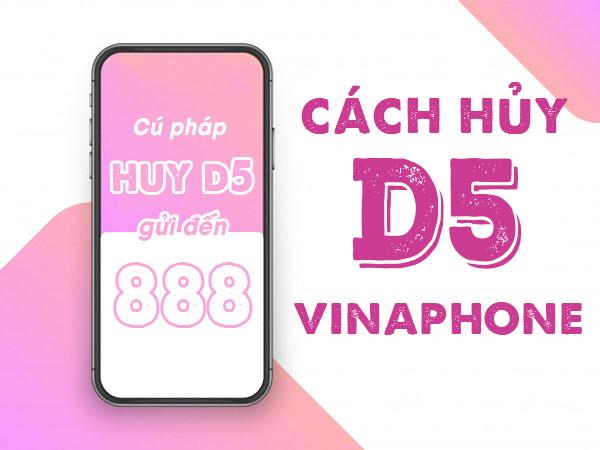 Hướng dẫn cách hủy gói cước D5 Vinaphone miễn phí bằng tin nhắn