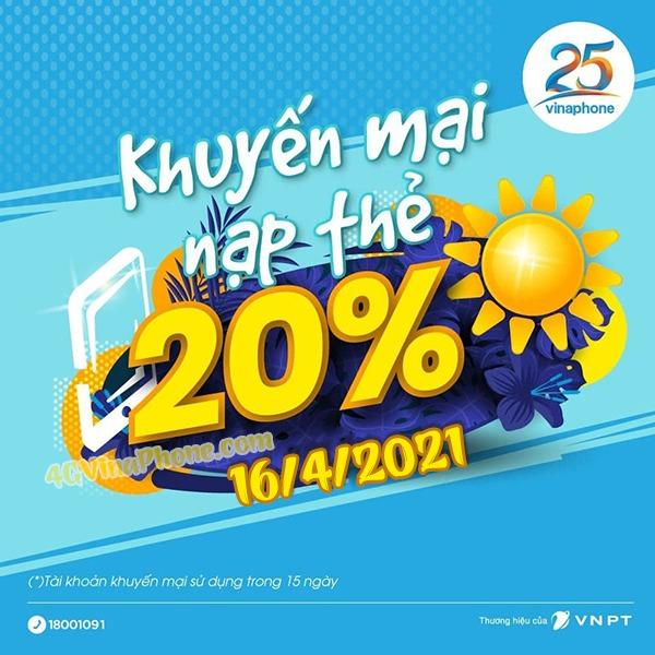 Khuyến mãi Vinaphone 16/4/2021 ưu đãi 20% giá trị tiền nạp toàn quốc
