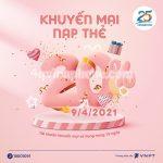 Vinaphone khuyến mãi ngày 9/4/2021 ưu đãi 20% tiền nạp ngày vàng