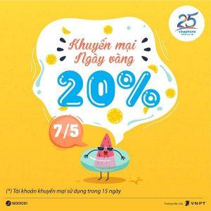 Vinaphone khuyến mãi ngày 7/5/2021 NGÀY VÀNG tặng 20% tiền nạp