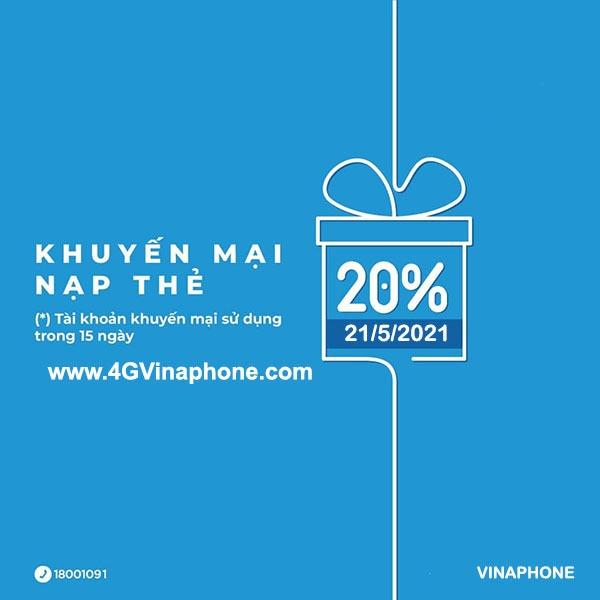 Vinaphone khuyến mãi ngày 21/5/2021 ưu đãi 20% giá trị tiền nạp bất kỳ